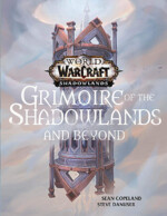 Kniha World of Warcraft: Grimoire of the Shadowlands and Beyond